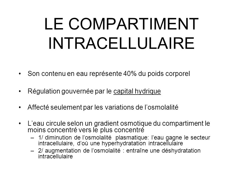LE COMPARTIMENT INTRACELLULAIRE