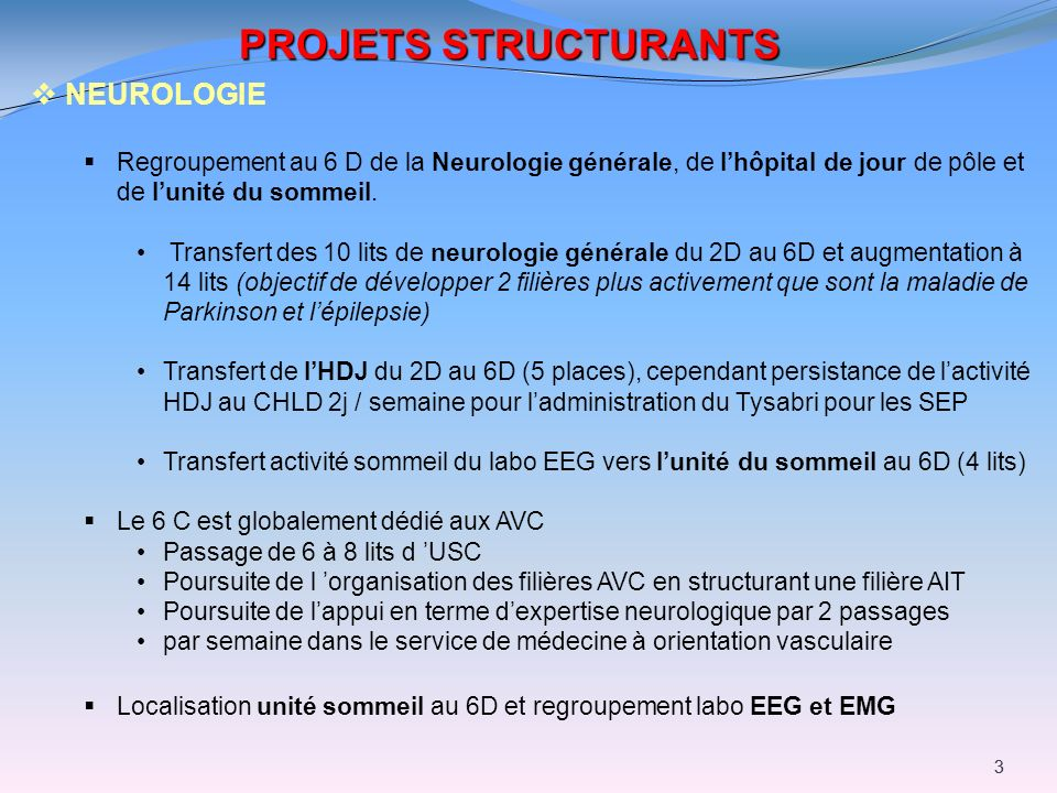 PROJETS STRUCTURANTS NEUROLOGIE
