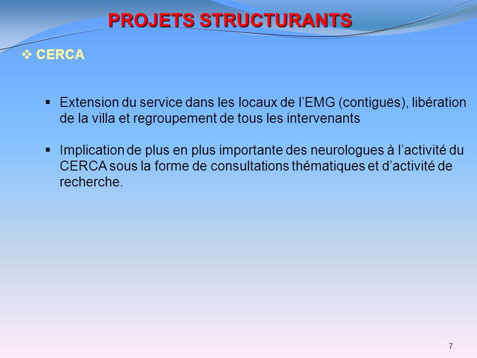 PROJETS STRUCTURANTS CERCA