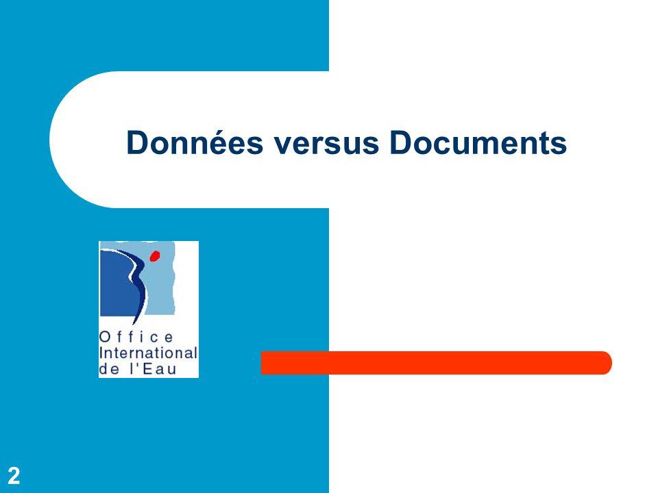 Données versus Documents