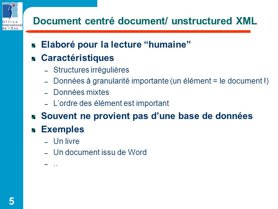 Document centré document/ unstructured XML