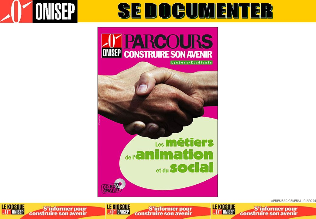 SE DOCUMENTER APRES BAC GENERAL - DIAPO 95