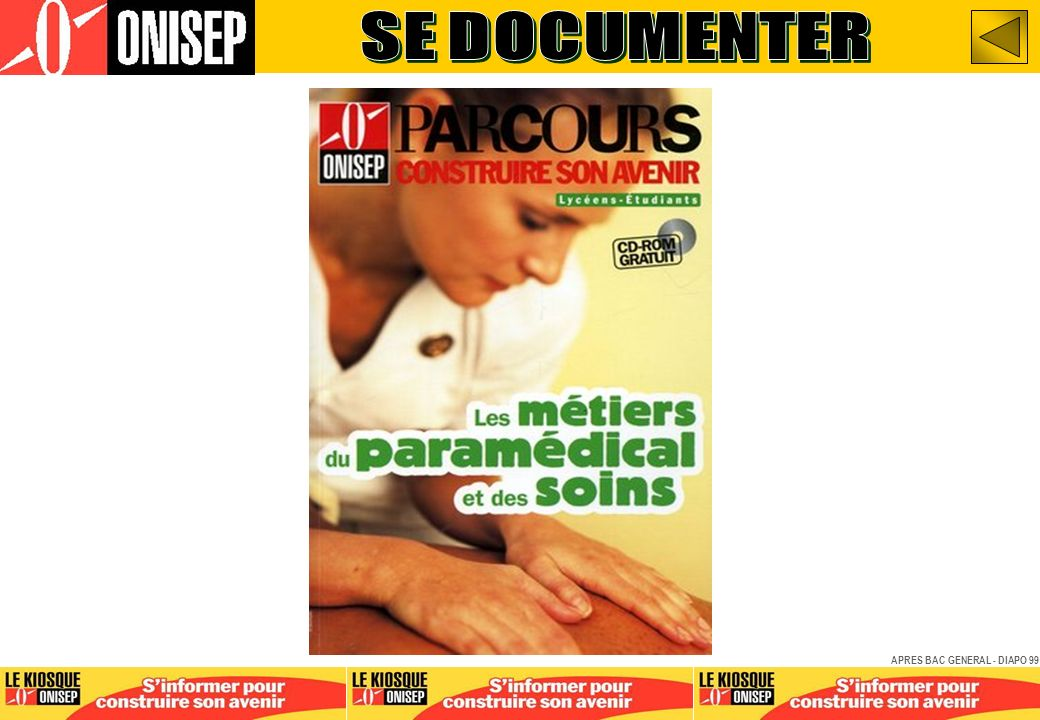 SE DOCUMENTER APRES BAC GENERAL - DIAPO 99