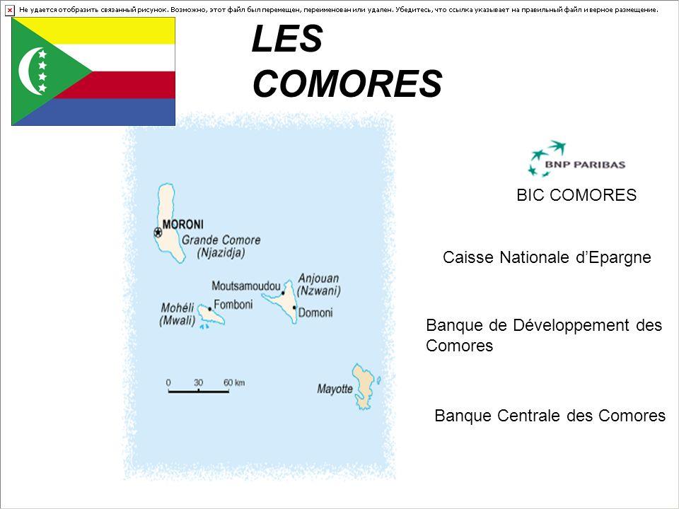 LES COMORES BIC COMORES Caisse Nationale d'Epargne