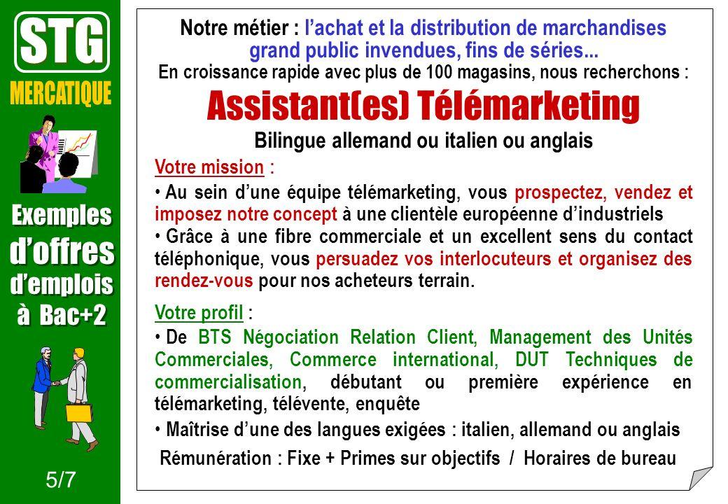 STG Assistant(es) Télémarketing MERCATIQUE d'offres Exemples d'emplois