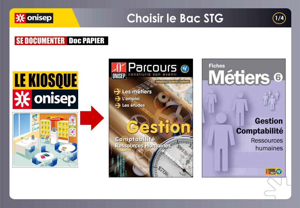 Choisir le Bac STG 1/4 SE DOCUMENTER Doc PAPIER