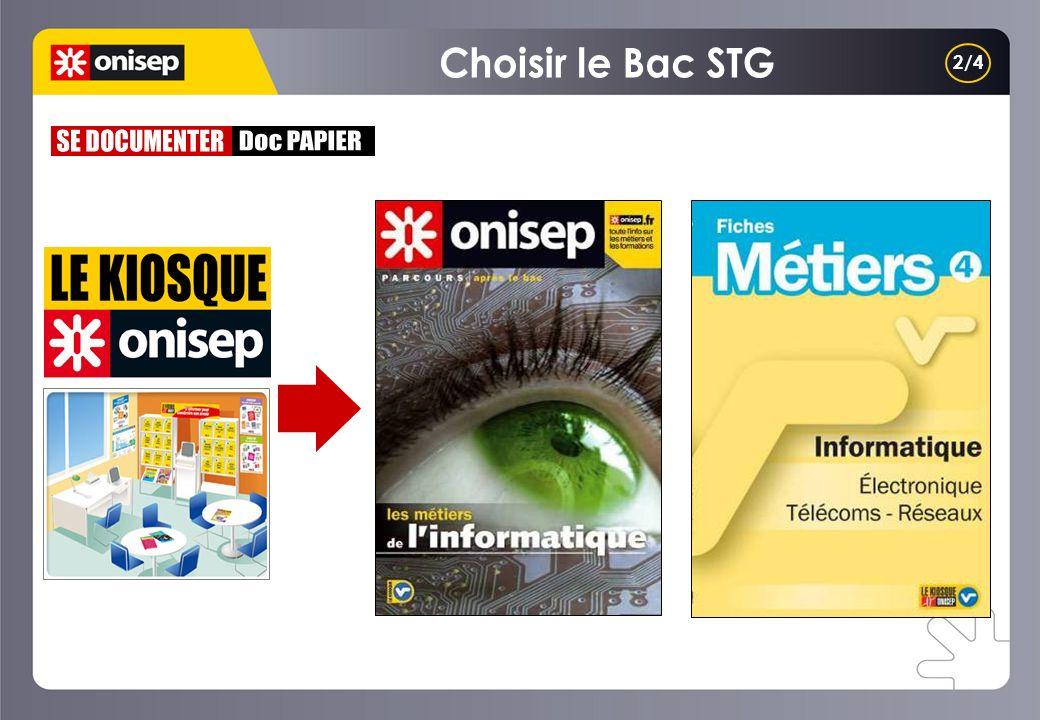 Choisir le Bac STG 2/4 SE DOCUMENTER Doc PAPIER