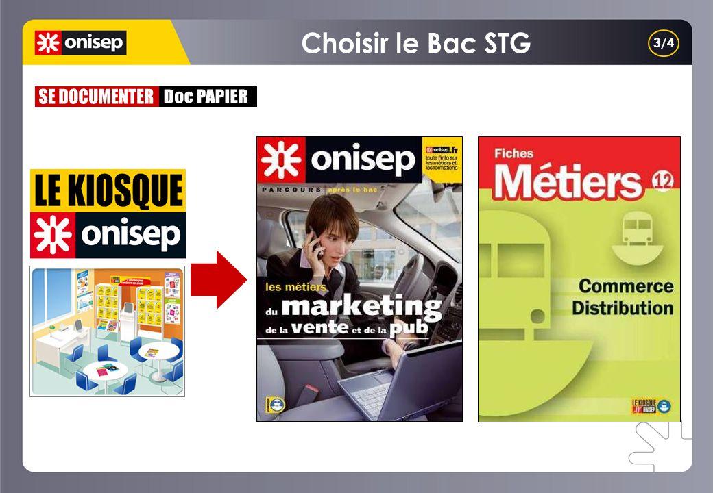 Choisir le Bac STG 3/4 SE DOCUMENTER Doc PAPIER