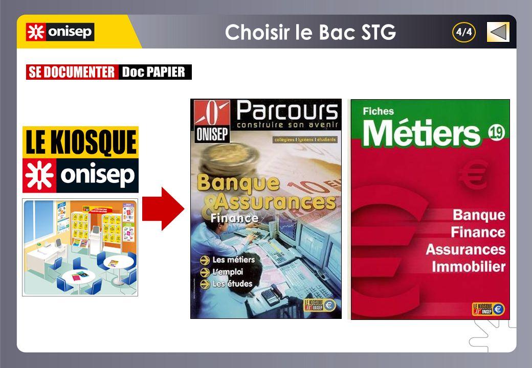 Choisir le Bac STG 4/4 SE DOCUMENTER Doc PAPIER