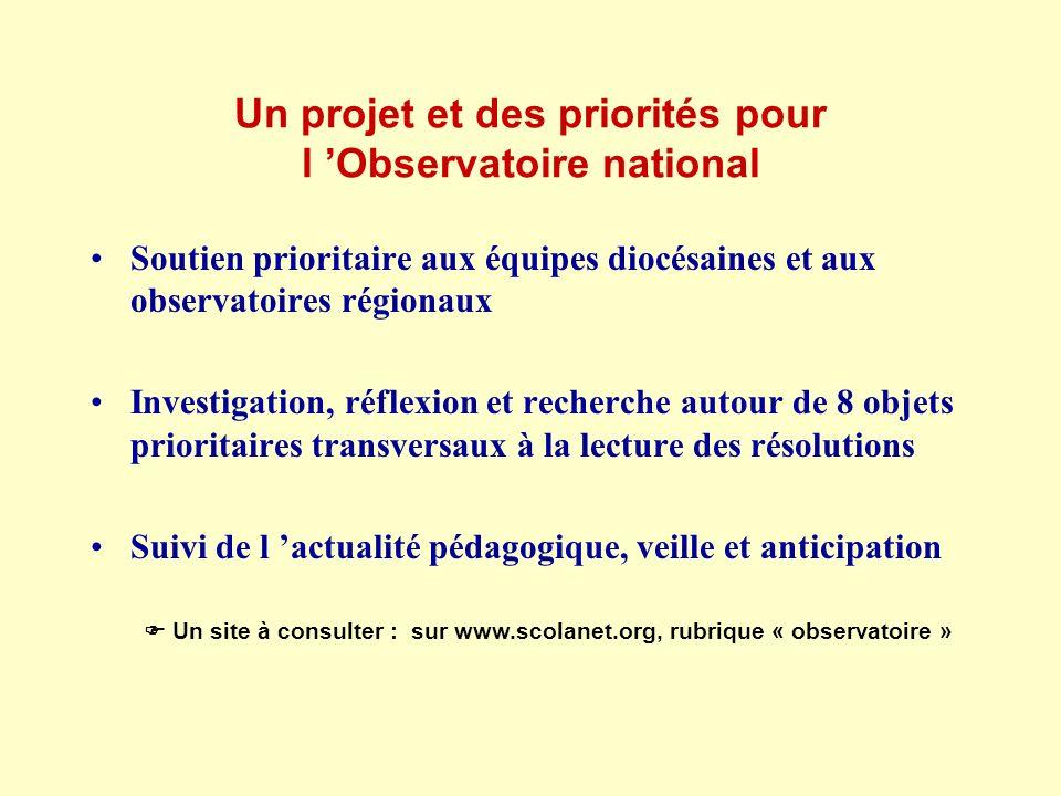 Un projet et des priorités pour l 'Observatoire national