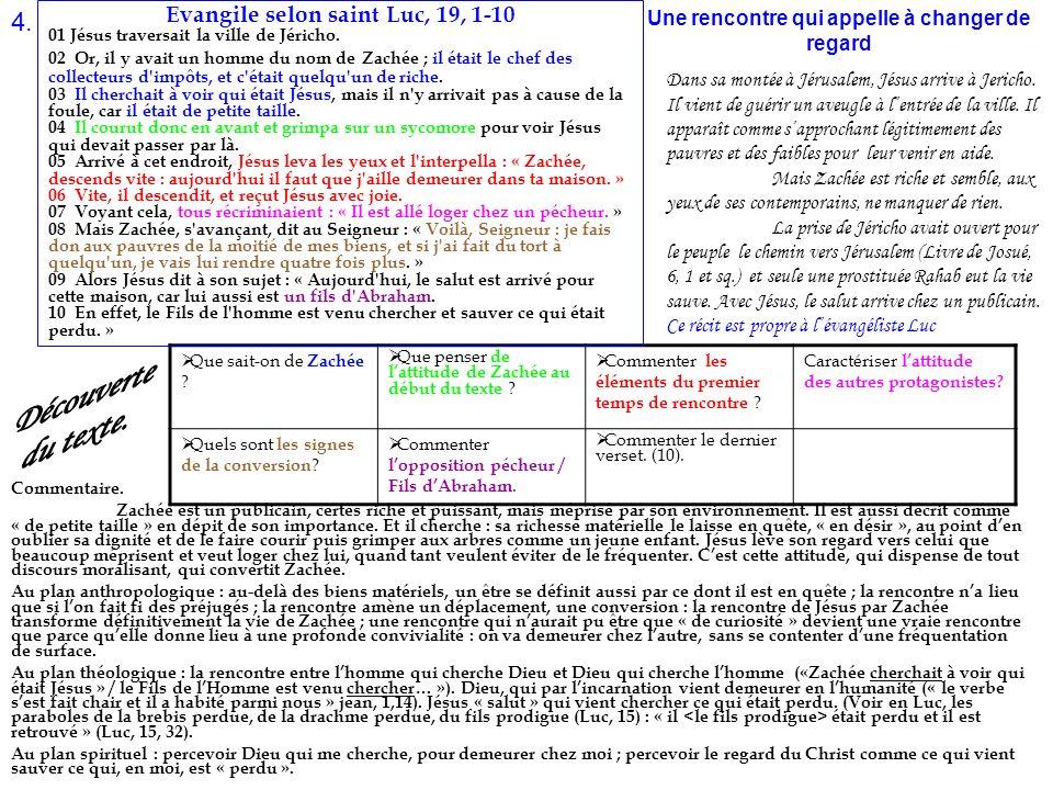 Découverte du texte. 4. Evangile selon saint Luc, 19, 1-10
