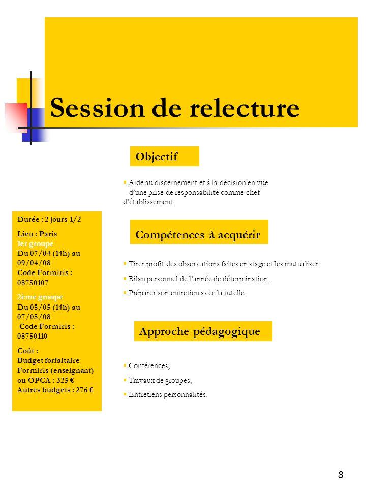 Session de relecture Objectif Compétences à acquérir