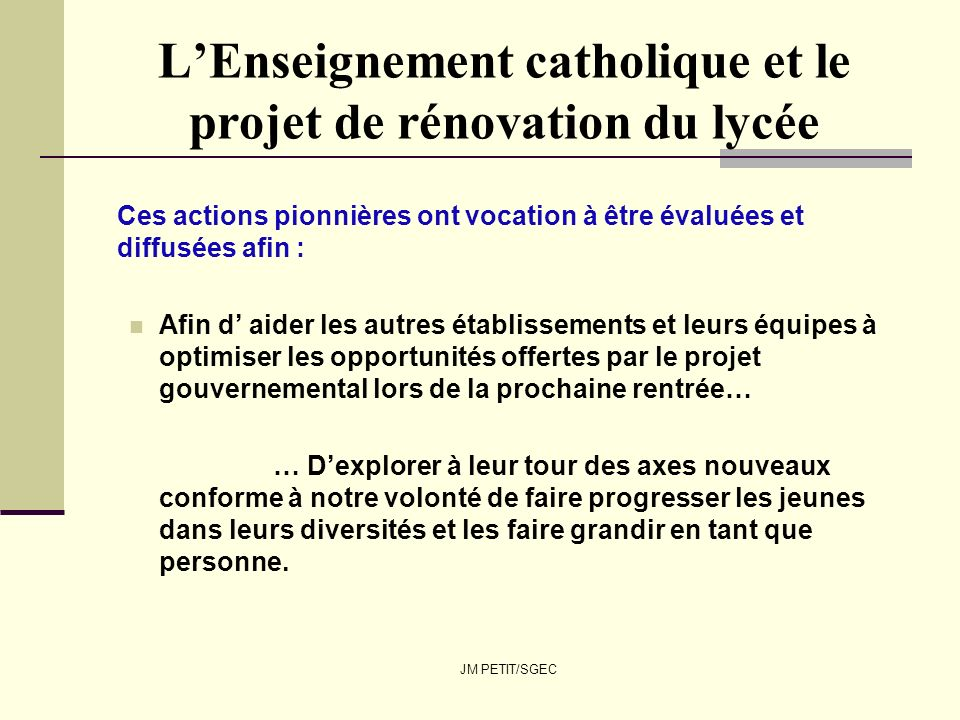 L'Enseignement catholique et le projet de rénovation du lycée