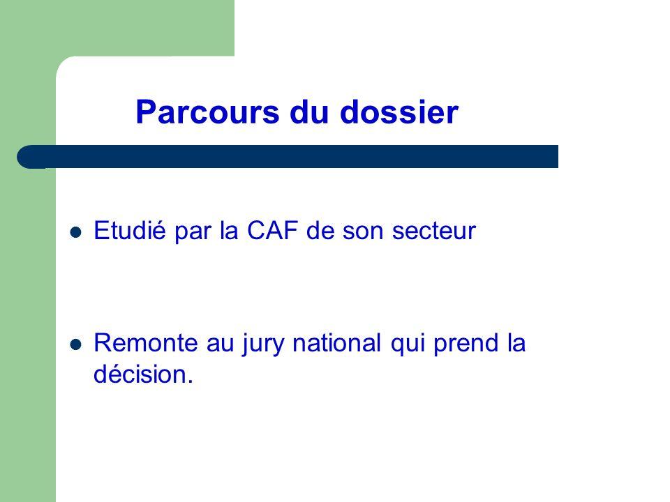 Parcours du dossier Etudié par la CAF de son secteur