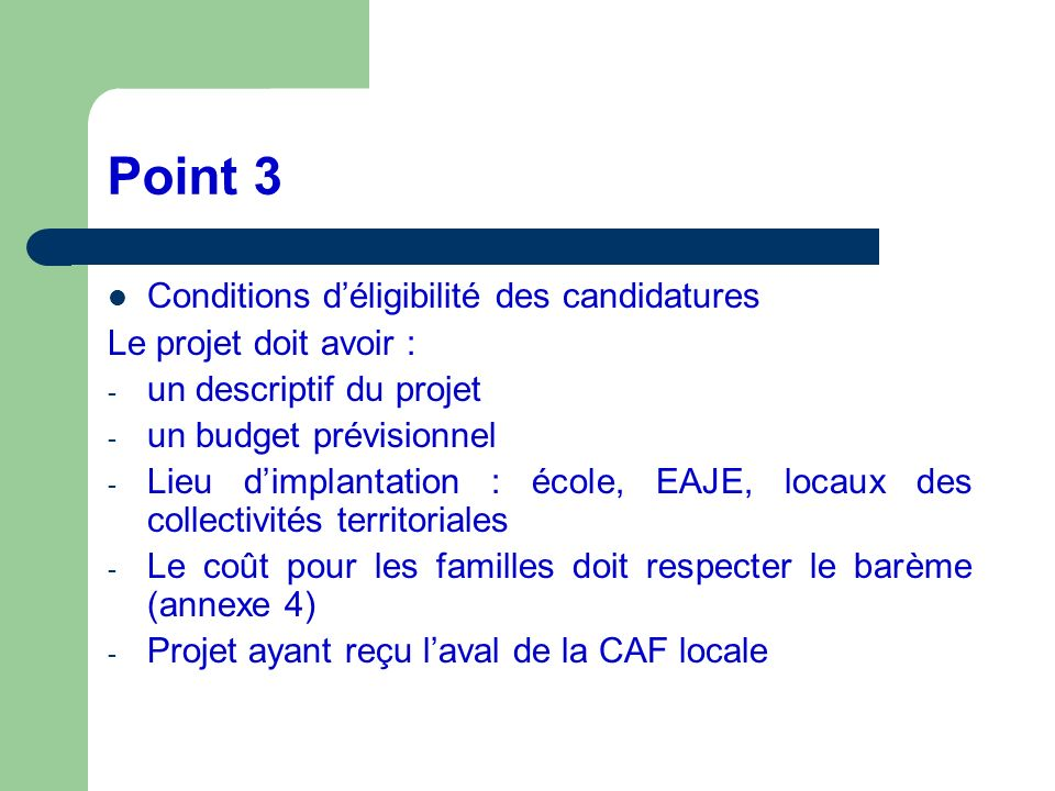 Point 3 Conditions d'éligibilité des candidatures