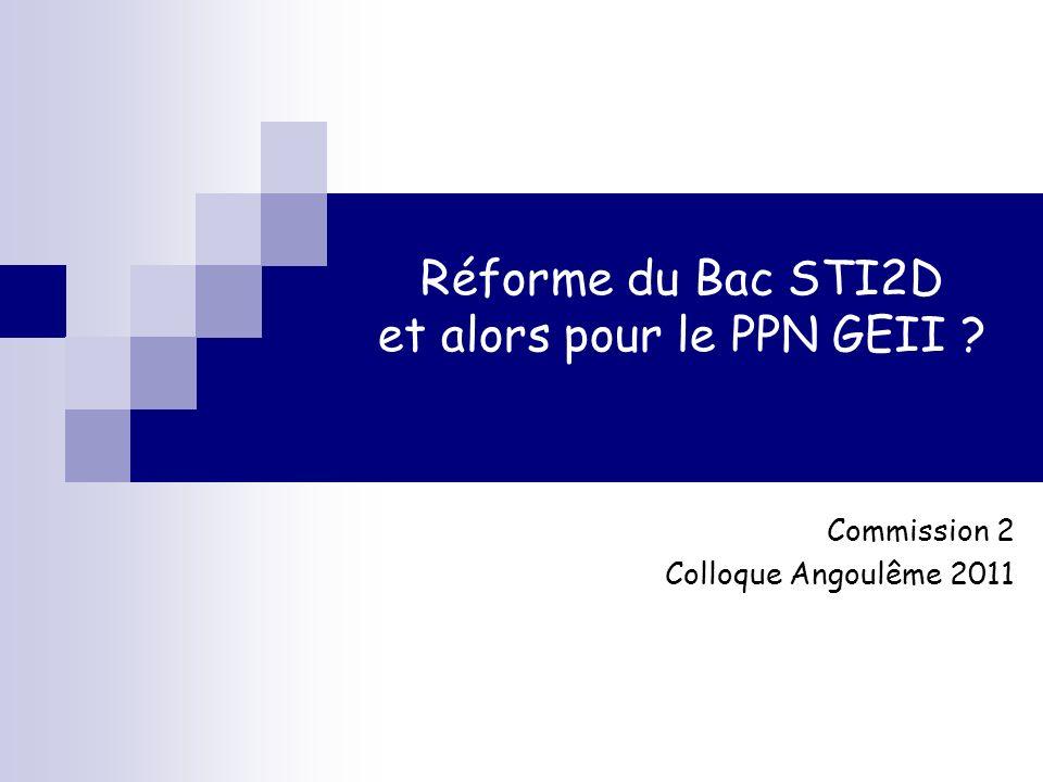 Réforme du Bac STI2D et alors pour le PPN GEII