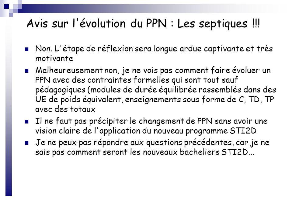 Avis sur l évolution du PPN : Les septiques !!!
