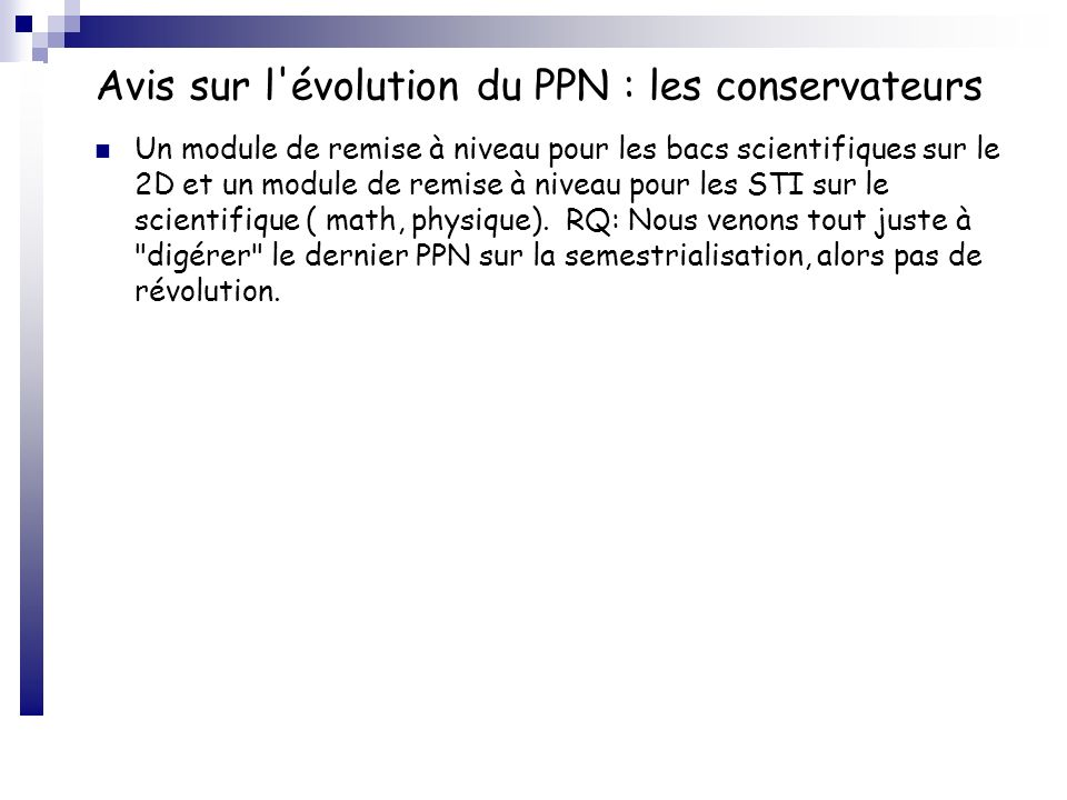 Avis sur l évolution du PPN : les conservateurs