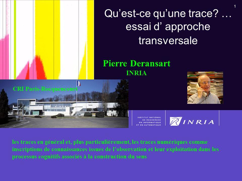 Qu'est-ce qu'une trace … essai d' approche transversale