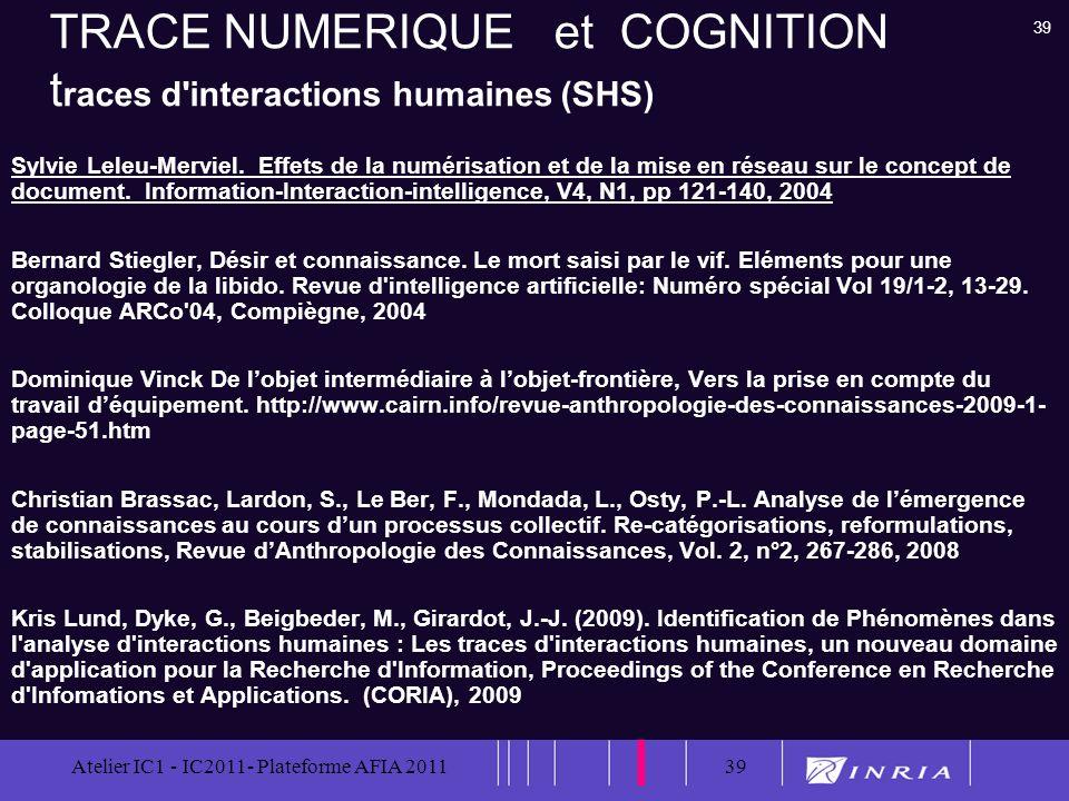 TRACE NUMERIQUE et COGNITION traces d interactions humaines (SHS)