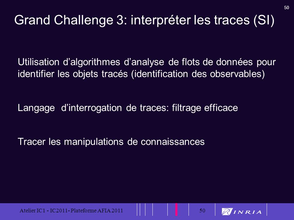 Grand Challenge 3: interpréter les traces (SI)