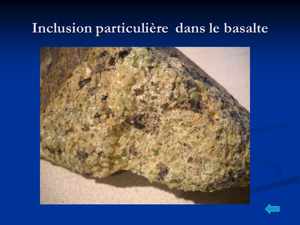 Inclusion particulière dans le basalte