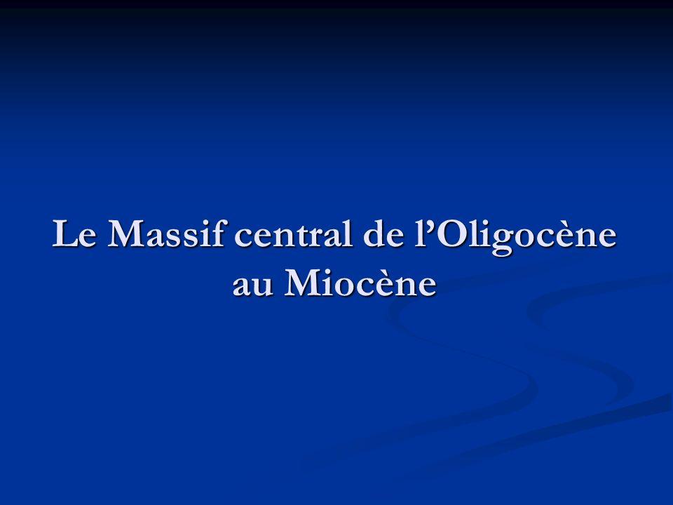 Le Massif central de l'Oligocène au Miocène