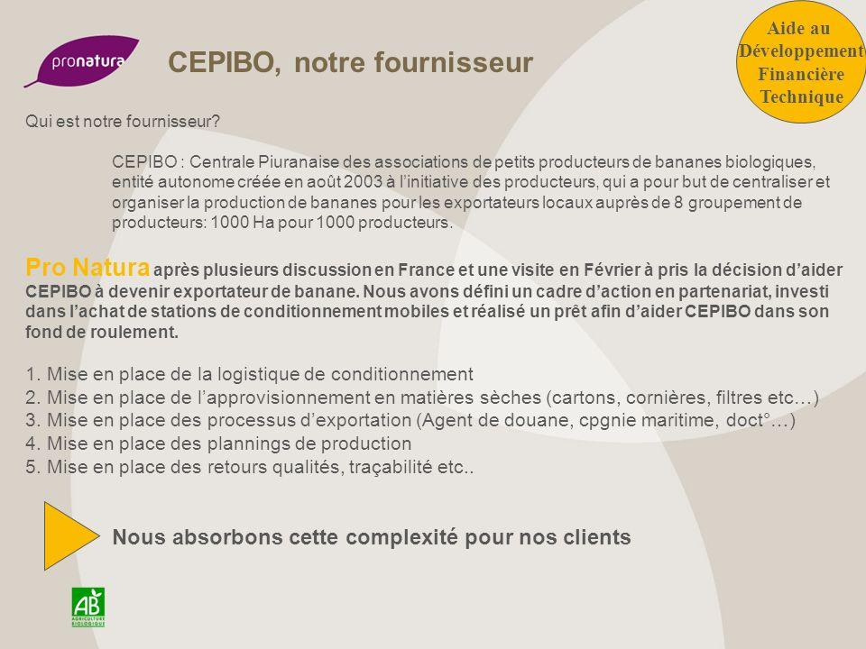 CEPIBO, notre fournisseur
