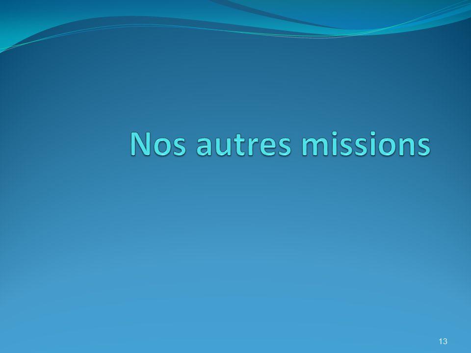 Nos autres missions