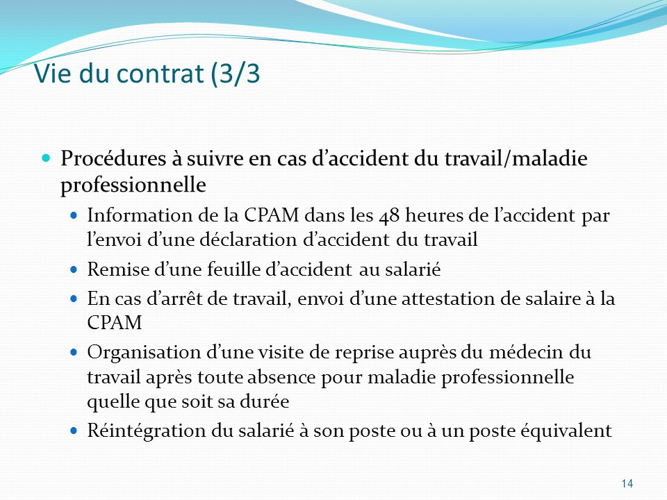 Vie du contrat (3/3Procédures à suivre en cas d'accident du travail/maladie professionnelle.