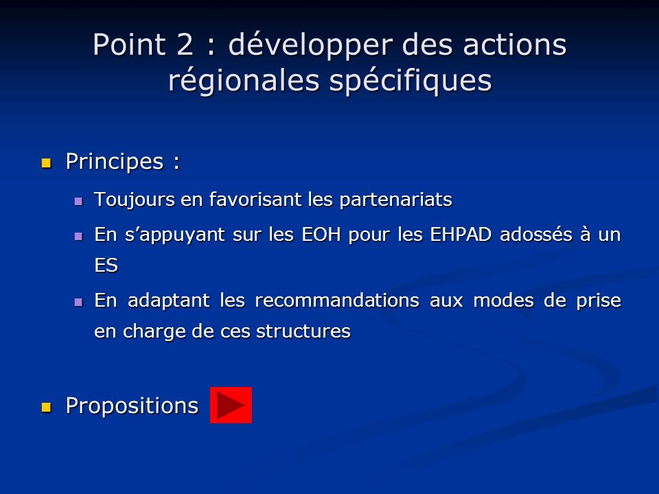Point 2 : développer des actions régionales spécifiques