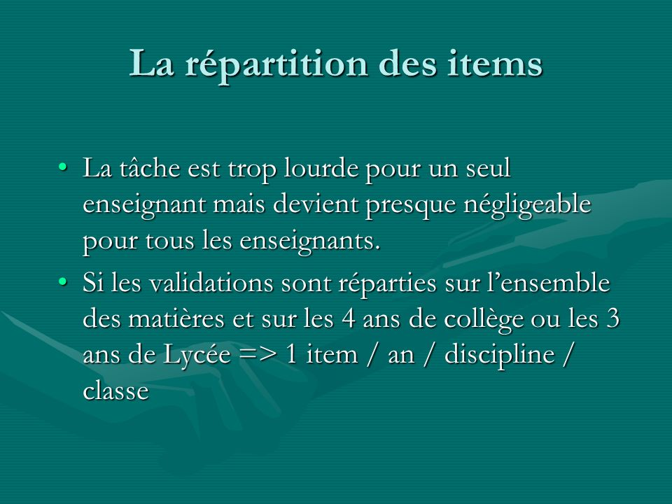 La répartition des items