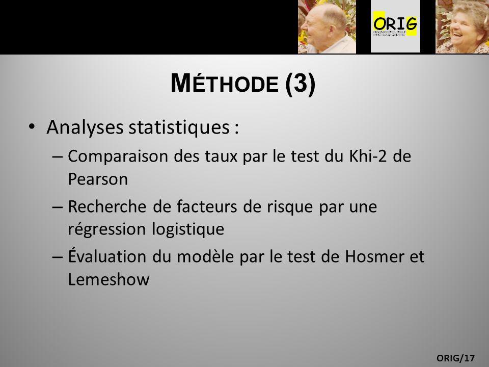 Méthode (3) Analyses statistiques :