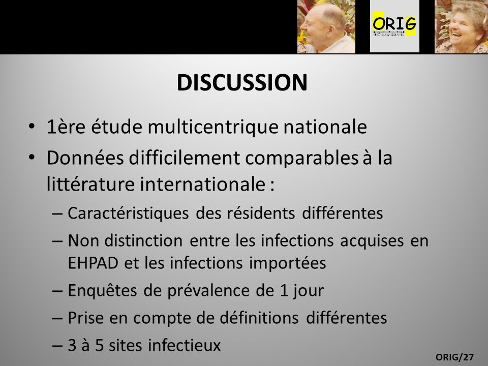 DISCUSSION 1ère étude multicentrique nationale