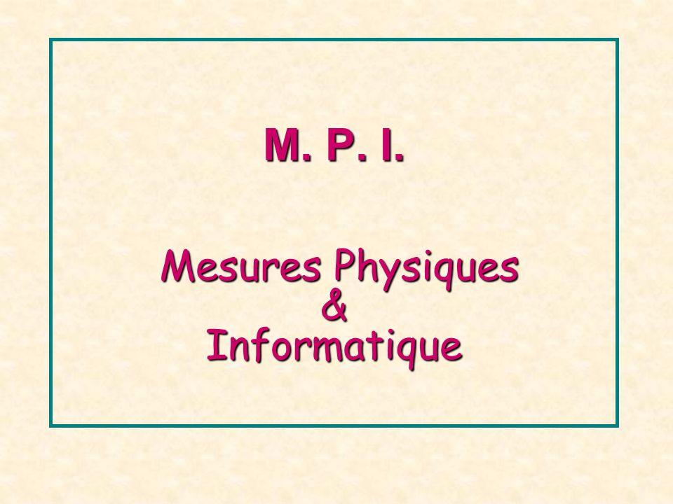M. P. I. Mesures Physiques & Informatique
