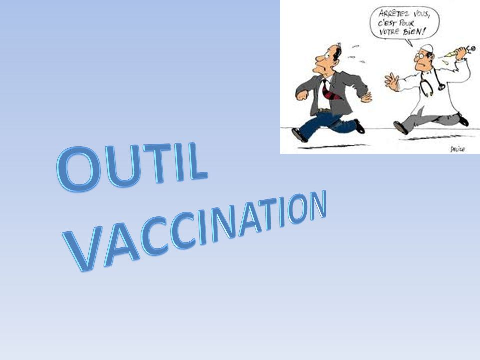 OUTIL vaccination