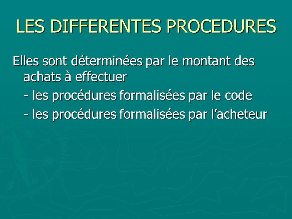 LES DIFFERENTES PROCEDURES