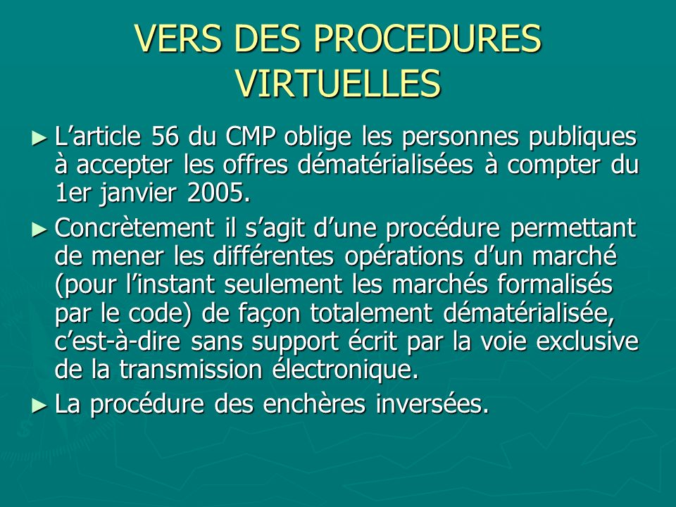 VERS DES PROCEDURES VIRTUELLES