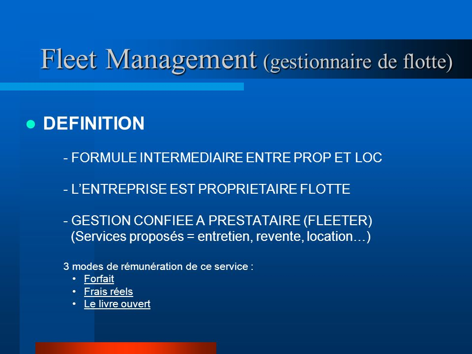 Fleet Management (gestionnaire de flotte)