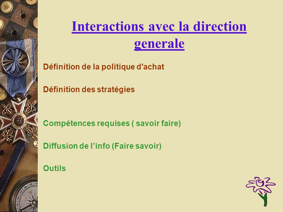 Interactions avec la direction generale