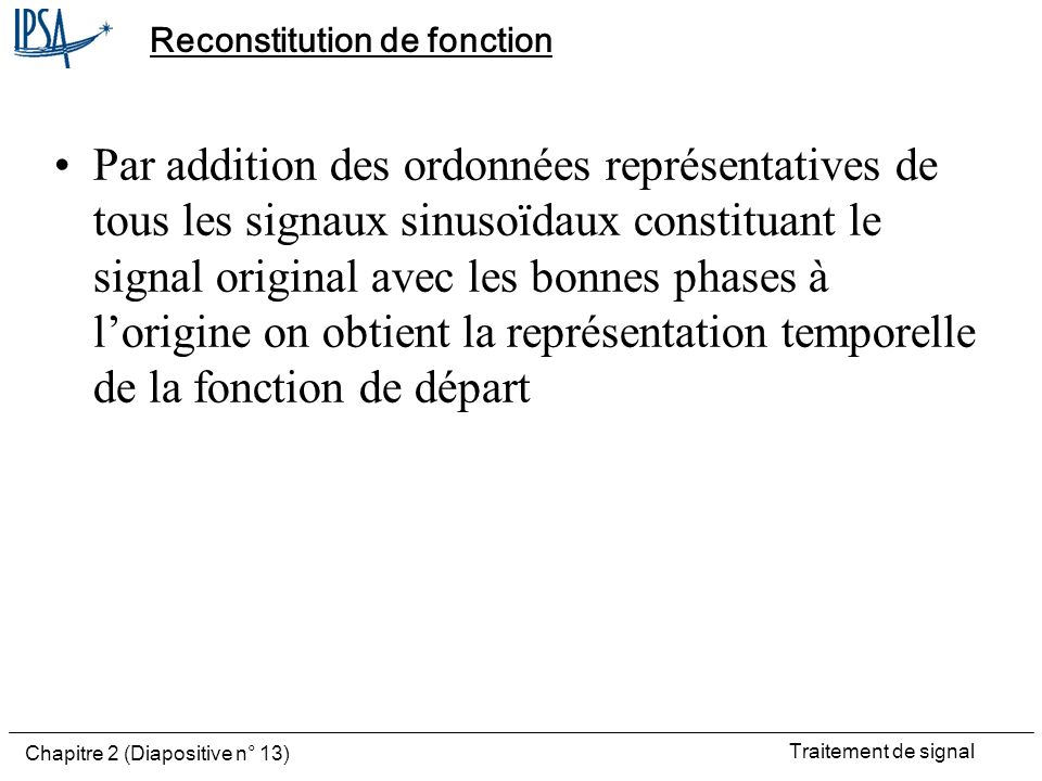 Reconstitution de fonction