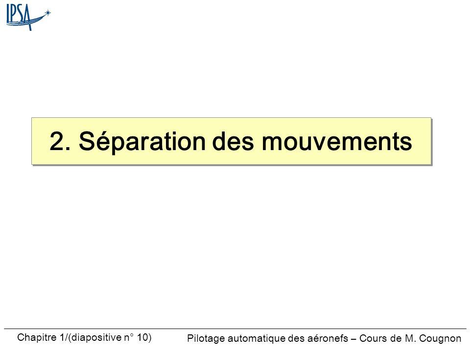 2. Séparation des mouvements