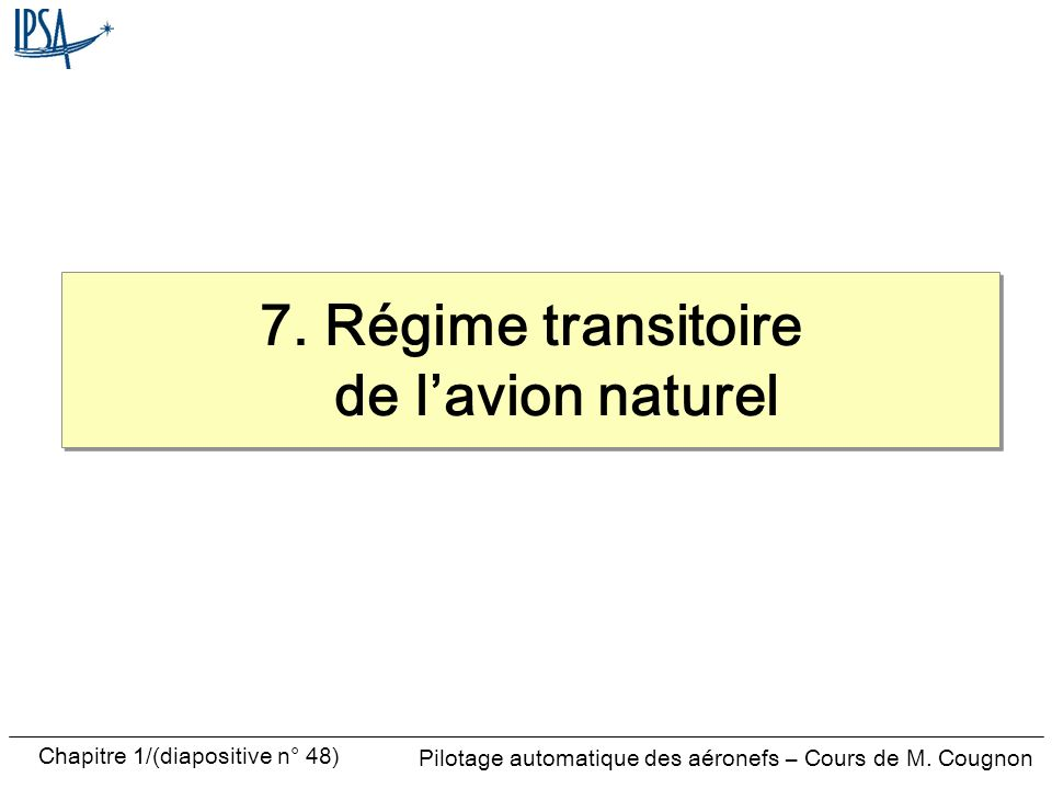 7. Régime transitoire de l'avion naturel