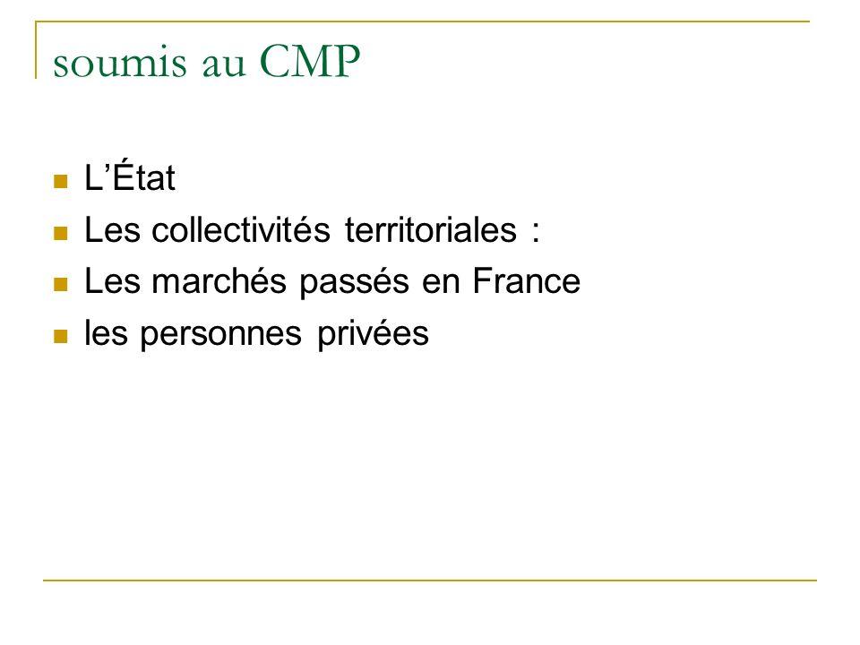 soumis au CMP L'État Les collectivités territoriales :