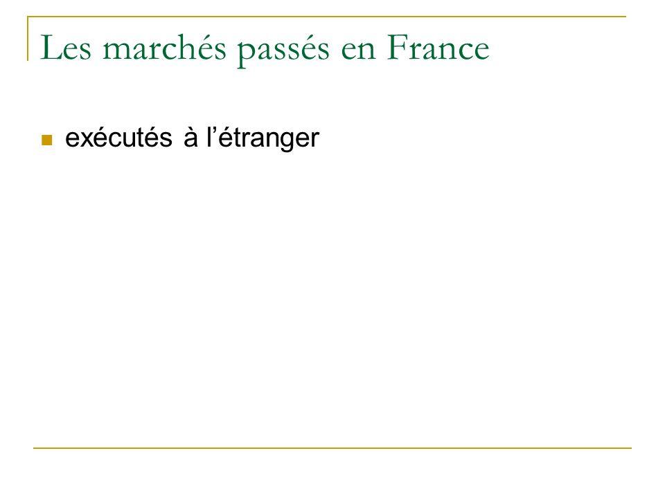 Les marchés passés en France