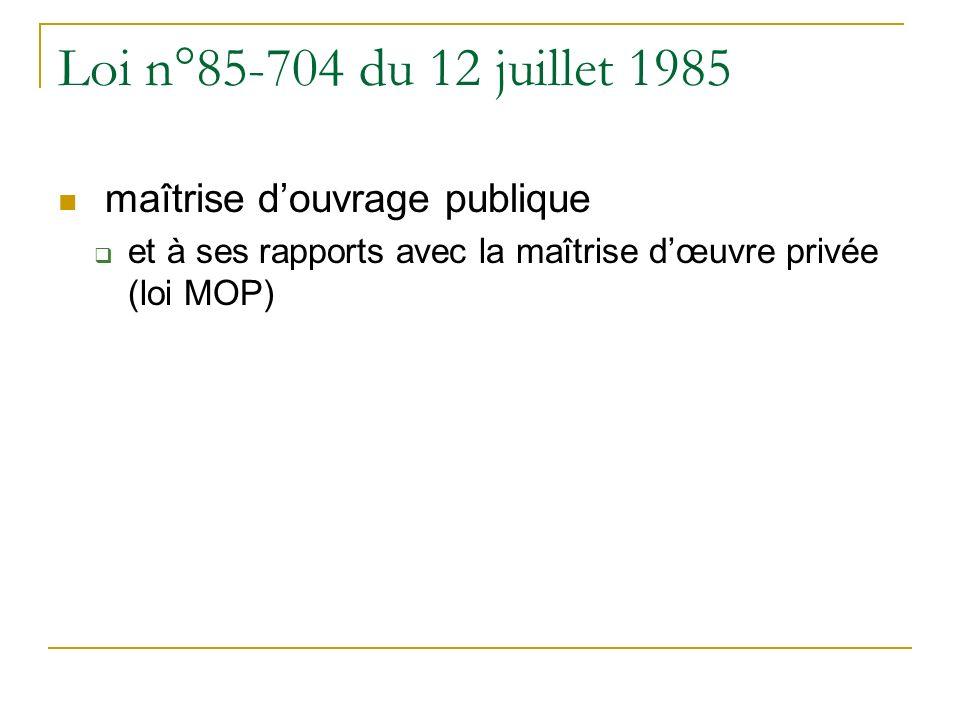 Loi n°85-704 du 12 juillet 1985 maîtrise d'ouvrage publique