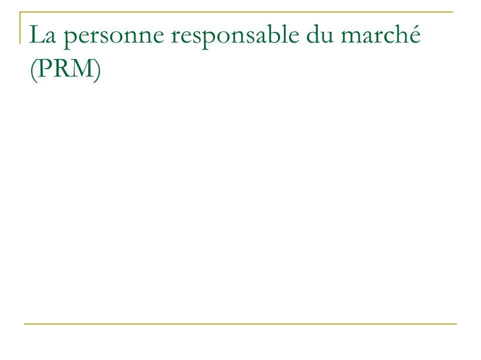 La personne responsable du marché (PRM)