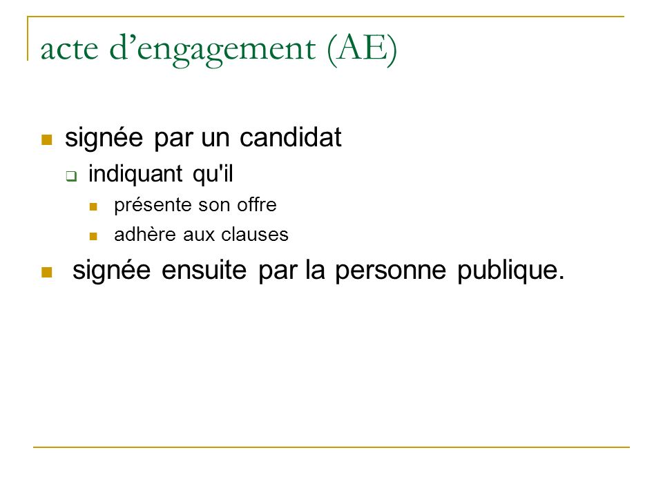 acte d'engagement (AE)