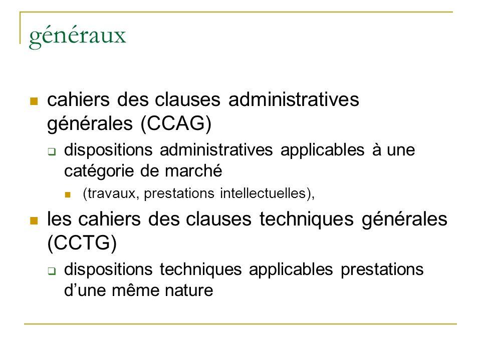 généraux cahiers des clauses administratives générales (CCAG)