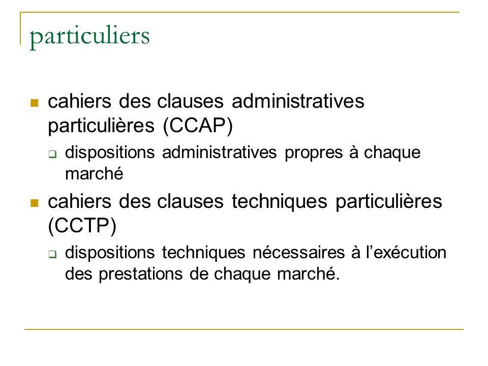 particuliers cahiers des clauses administratives particulières (CCAP)